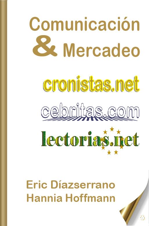 Comunicación, mercadeo, comunicación corporativa organizacional, periodismo e intercultura