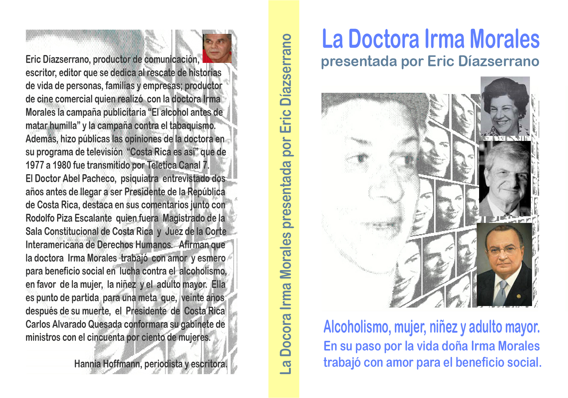 La doctora Irma Morales: beneficios en favor de la mujer, niñez, ancianidad y asistencia médica para enfermos  alcohólicos