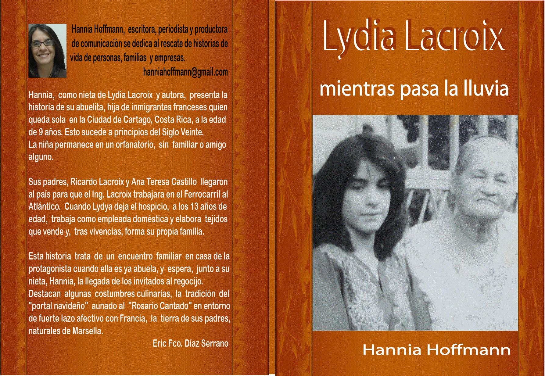 Mientras pasa la lluvia; en el entorno de Lydia Lacroix