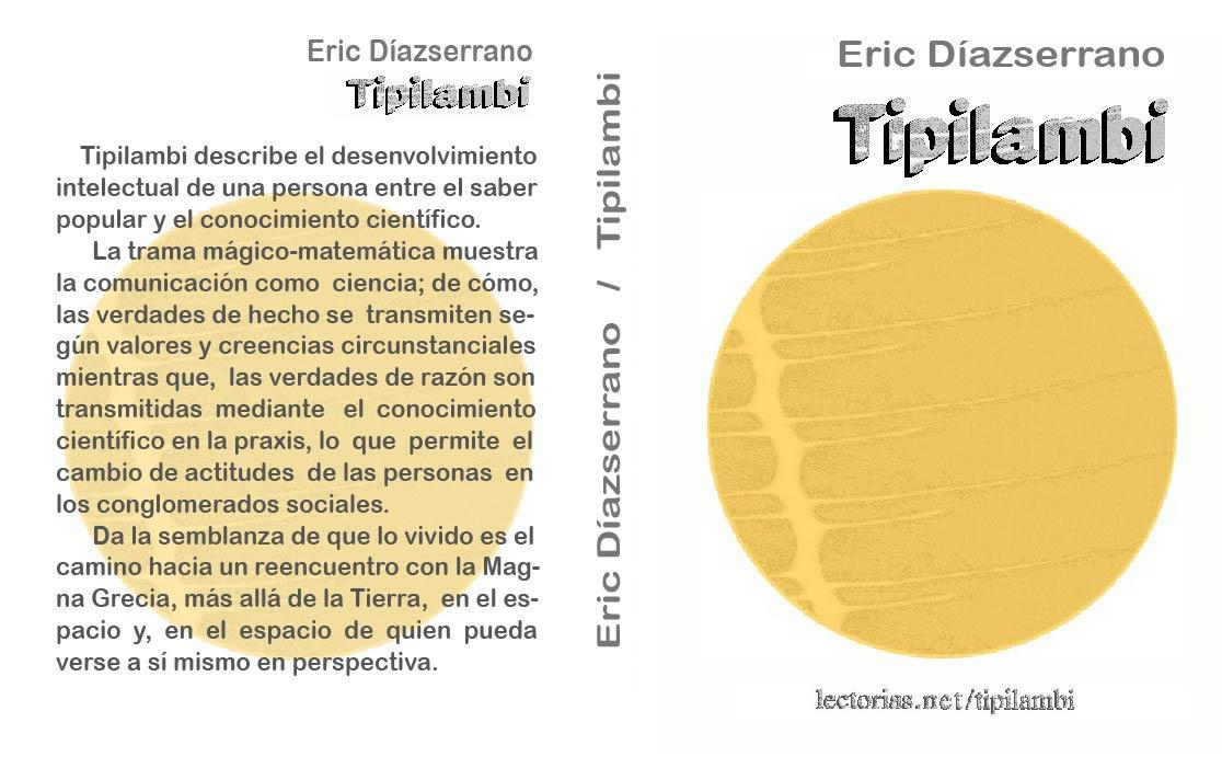 Tipilambi; circunstancias básicas del desenvolvimiento intelectual, infancia, adolescencia, tradiciones